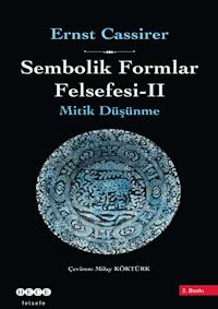 Sembolik Formlar Felsefesi 2 - Mitik Düşünme