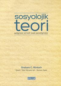 Sosyolojik Teori Gelişmesi ve Belli Başlı Paradigmalar