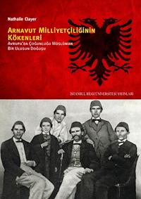 Arnavut Milliyetçiliğinin Kökenleri