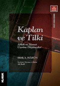 Kaplan ve Tilki - Ahlak ve Siyaset Üzerine Düşünceler