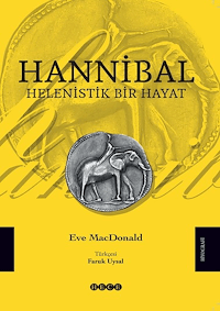 Hannibal - Helenistik Bir Hayat