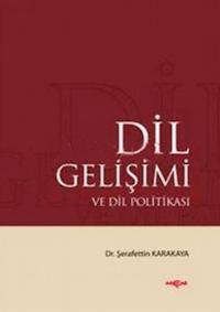 Dil Gelişimi ve Dil Politikası