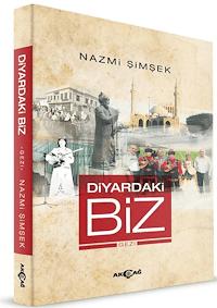 Diyardaki Biz & Gezi