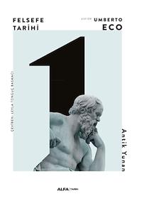 Felsefe Tarihi - Antik Yunan