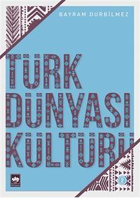 Türk Dünyası Kültürü 2