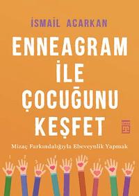 Enneagram ile Çocuğunu Keşfet