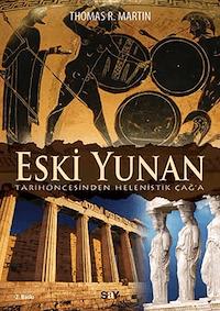 Eski Yunan - Tarihöncesinden Helenistik Çağ'a
