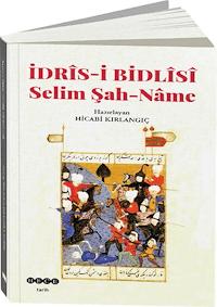 İdris-i Bidlisi Selim Şah-Name