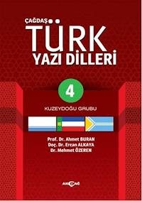 Çağdaş Türk Yazılı Dilleri 4 Kuzeydoğu Grubu