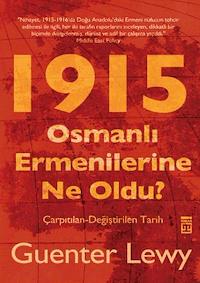 1915 - Osmanlı Ermenilerine Ne Oldu?