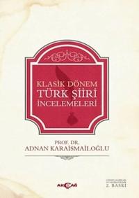 Klasik Dönem Türk Şiiri İncelemeleri