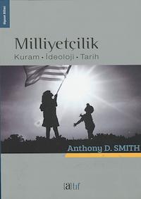 Milliyetçilik - Kuram İdeoloji Tarih
