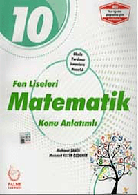 10. Sınıf Fen Liseleri Matematik Konu Anlatımlı