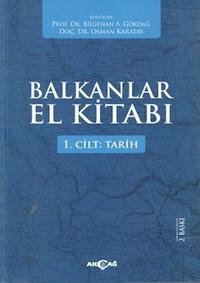 Balkanlar El Kitabı (2 Cilt Takım) - 1. Cilt: Tarih / 2. Cilt: Çağdaş Bakanlar