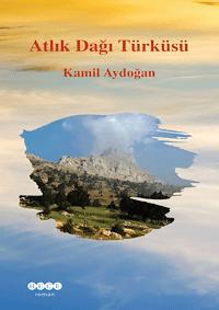 Atlık Dağı Türküsü