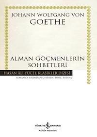 Alman Göçmenlerin Sohbetleri (CİLTLİ)
