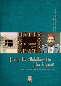 Halife 2. Abdülhamid'in Hac Siyaseti