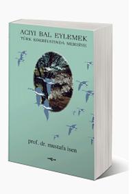 Acıyı Bal Eylemek Türk Edebiyatında Mersiye