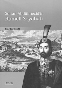 Sultan Abdülmecid'in Rumeli Seyahati