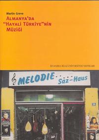 Almanya'dan Hayali Türkiye'nin Müziği