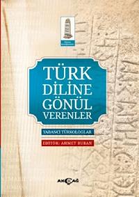 Türk Diline Gönül Verenler