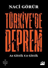 Türkiye'de Deprem Az Gittik Ucuz Gittik