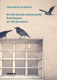Kiralık Konak Romanında Batılılaşma ve Dil Sorunları