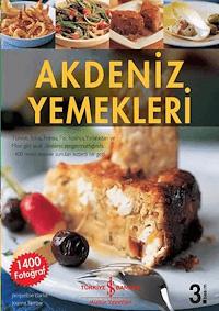 Akdeniz Yemekleri (CİLTLİ)