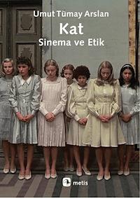 Kat - Sinema ve Etik
