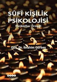 Sufi Kişilik Psikolojisi - Melamiler Örneği