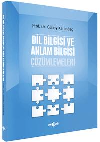 Dil Bilgisi ve Anlam Bilgisi Çözümlemeleri