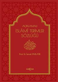 Açıklamalı İslami Terimler Sözlüğü