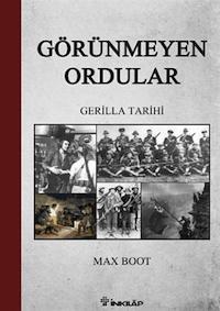 Görünmeyen Ordular - Gerilla Tarihi