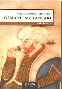 Kuruluş Dönemi Osmanlı Sultanları