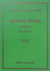 Monna Rosa Şiirler 1 - İlk Şiirler