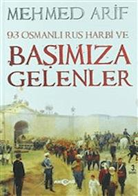 93 Osmanlı Rus Harbi ve Başımıza Gelenler