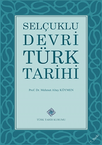 Selçuklu Devri Türk Tarihi