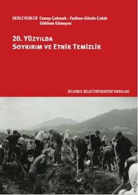 20. Yüzyılda Soykırım ve Etnik Temizlik