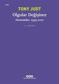 Olgular Değişince / Denemeler, 1995 - 2010