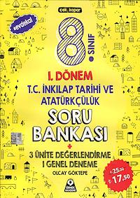 8. Sınıf 1. Dönem T.C. İnkılap Tarihi ve Atatürkçülük Soru Bankası - 2019