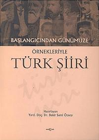 Başlangıcından Günümüze Örnekleriyle Türk Şiiri