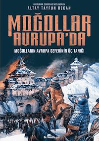 Moğollar Avrupa'da - Moğolların Avrupa Seferinin Üç Tanığı (1241–1242)