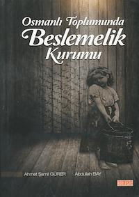 Osmanlı Toplumunda Beslemelik Kurumu