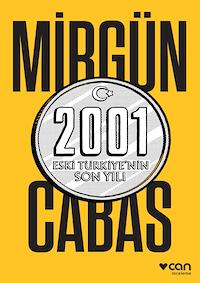 2001 Eski Türkiye'nin Son Yılı