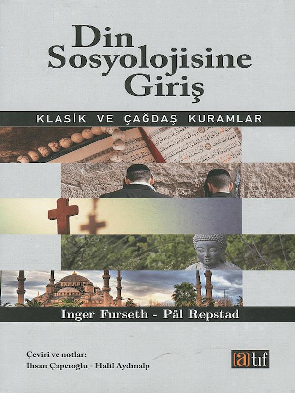 Din Sosyolojisine Giriş - Klasik ve Çağdaş Kuramlar