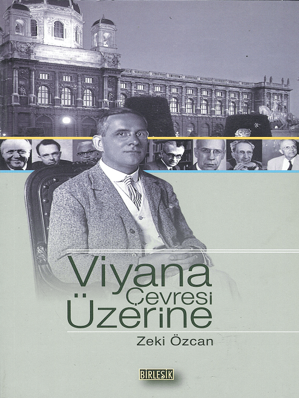 Viyana Çevresi Üzerine - Felsefede Son Büyük Dönemeç