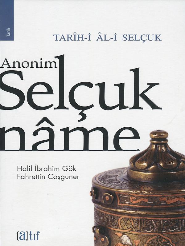 Anonim Selçukname - Tarih-i Al-i Selçuk