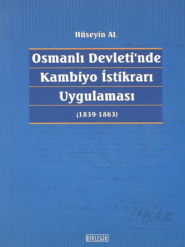 Osmanlı Devleti'nde Kombiyo İstikrarı Uygulaması (1839-1863)